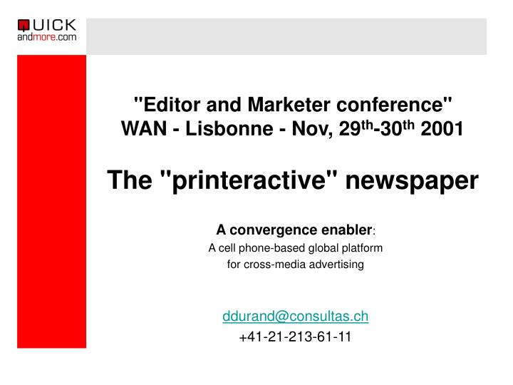 editor and marketer conference wan lisbonne nov 29 th 30 th 2001 the printeractive newspaper n.