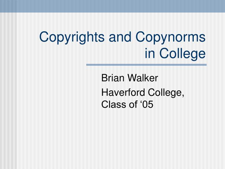 copyrights and copynorms in college n.