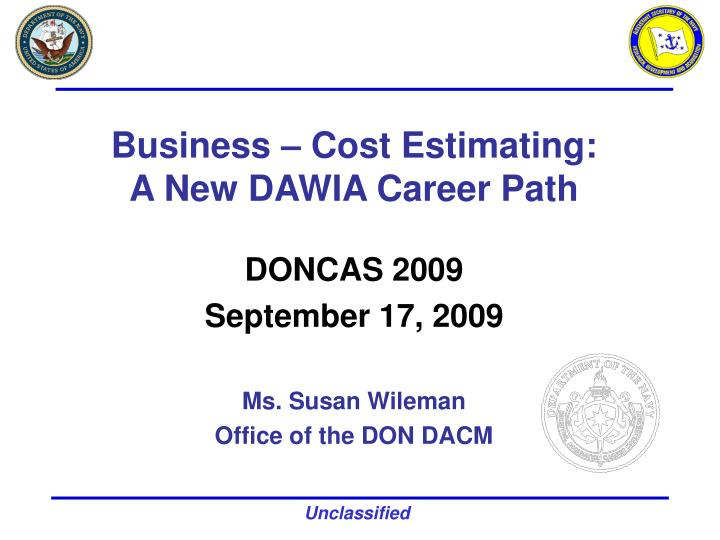 business cost estimating a new dawia career path n.