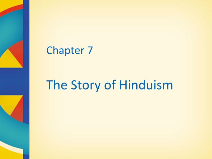 chapter 7 the story of hinduism n.