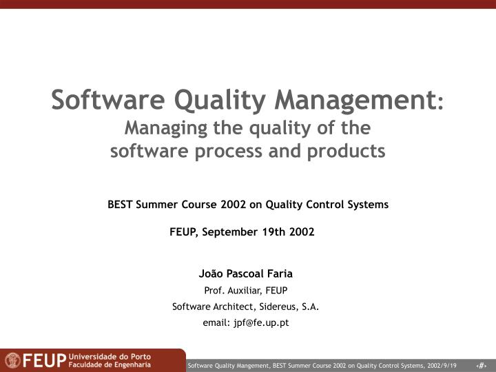 software quality management managing the quality of the software process and products n.