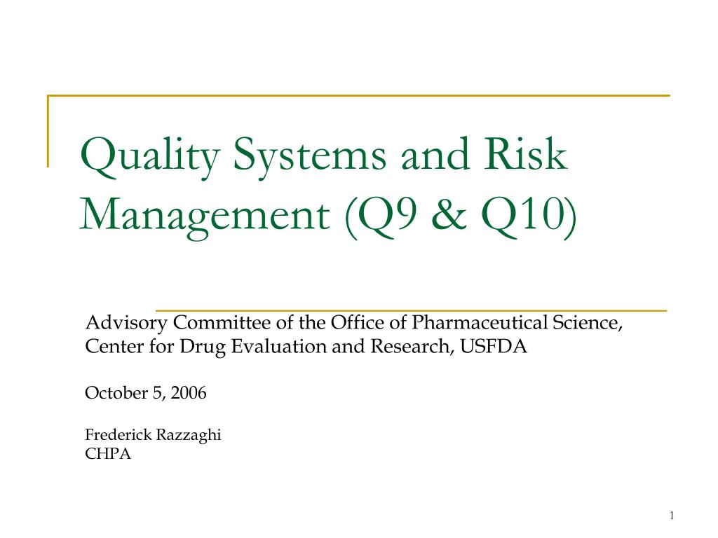 quality systems and risk management q9 q10 l.