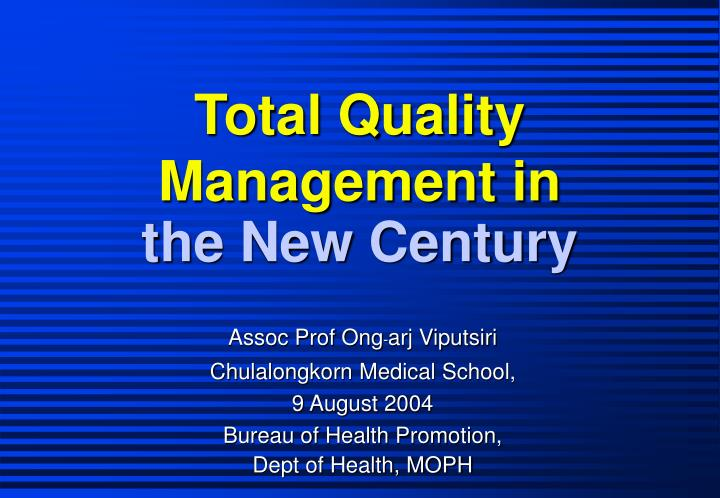 total quality management in the new century n.