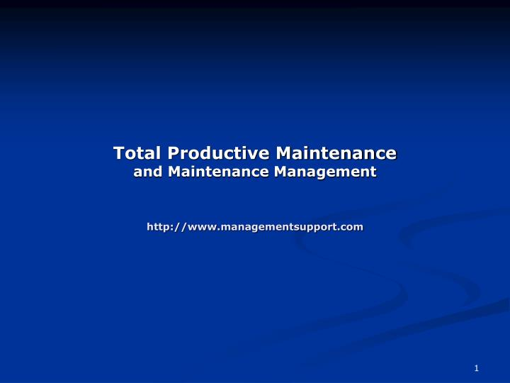 total productive maintenance and maintenance management http www managementsupport com n.