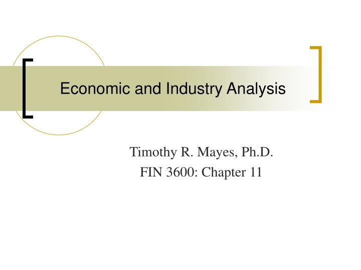 economic and industry analysis n.