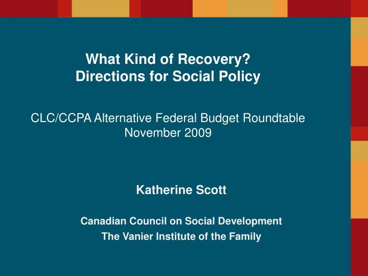 katherine scott canadian council on social development the vanier institute of the family n.