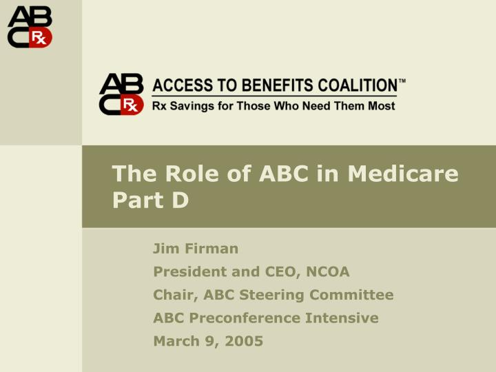 the role of abc in medicare part d n.