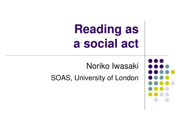 reading as a social act n.