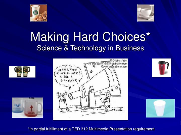 making hard choices science technology in business n.