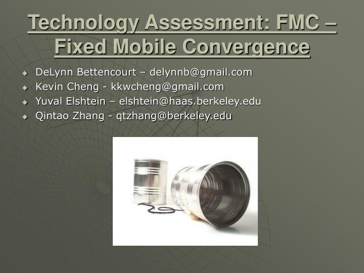 technology assessment fmc fixed mobile convergence n.
