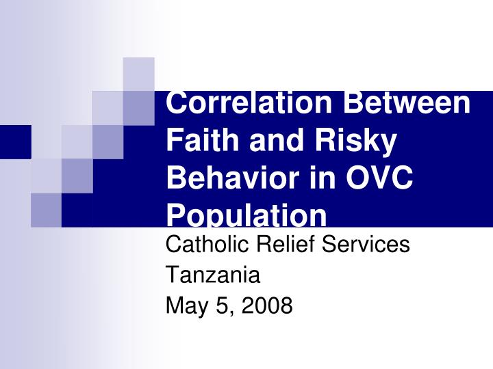 correlation between faith and risky behavior in ovc population n.