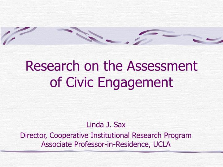 research on the assessment of civic engagement n.