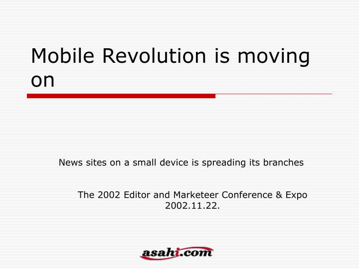 mobile revolution is moving on n.