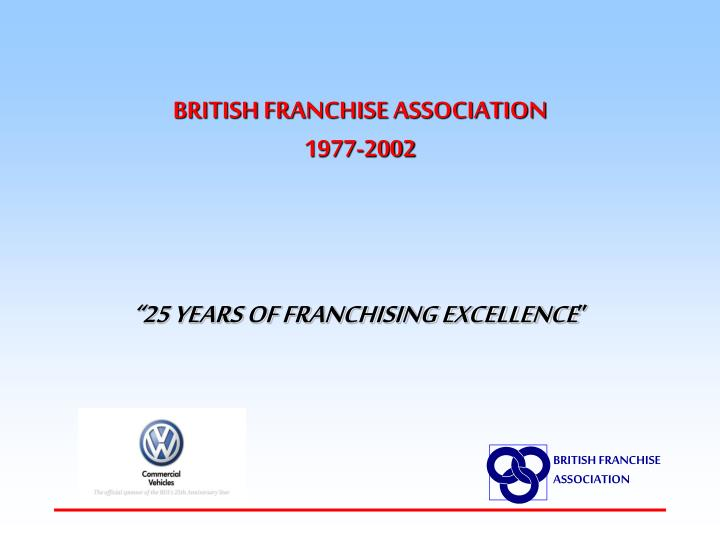 british franchise association 1977 2002 n.
