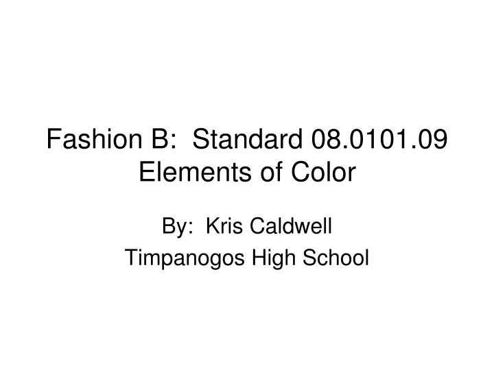 fashion b standard 08 0101 09 elements of color n.