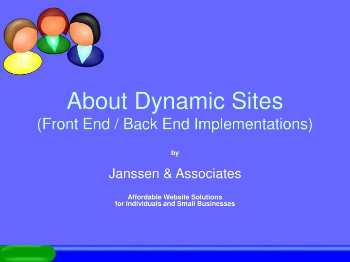 about dynamic sites front end back end implementations n.