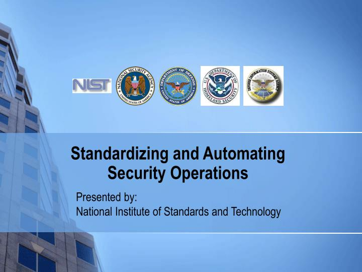 standardizing and automating security operations n.