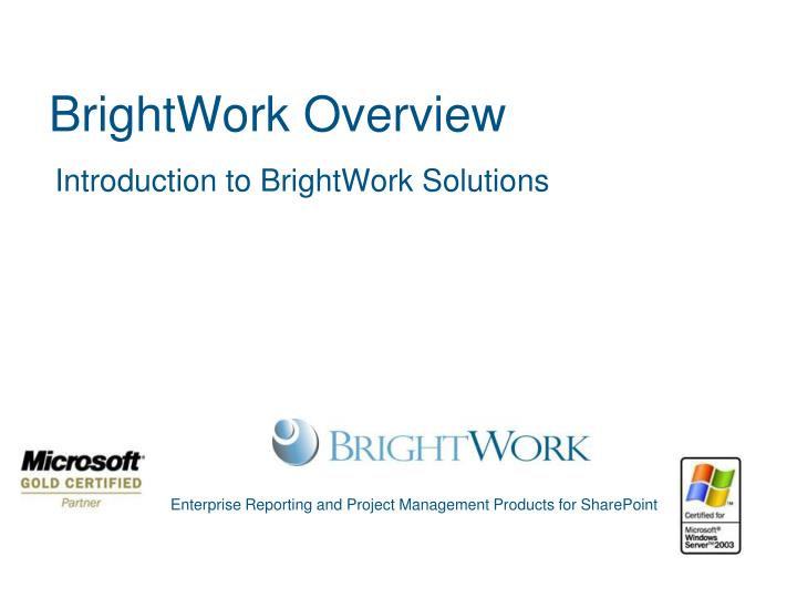 brightwork overview n.