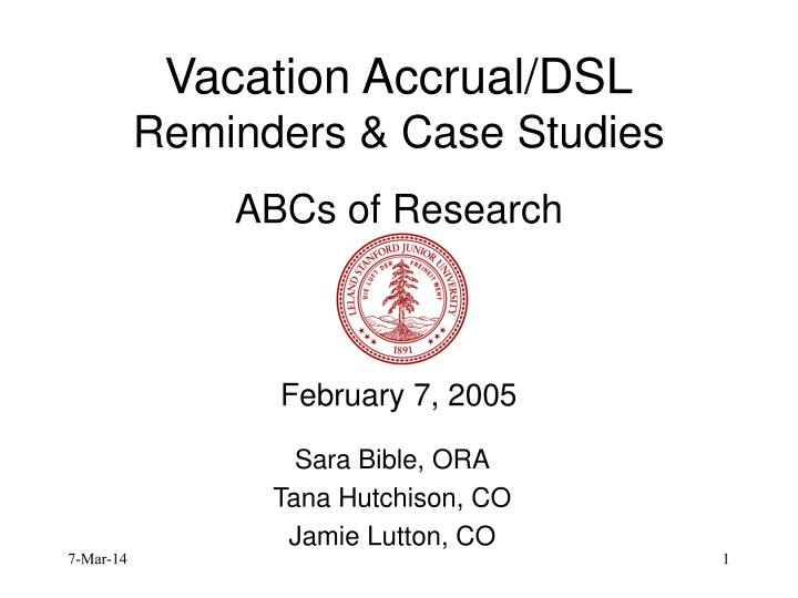 vacation accrual dsl reminders case studies abcs of research february 7 2005 n.