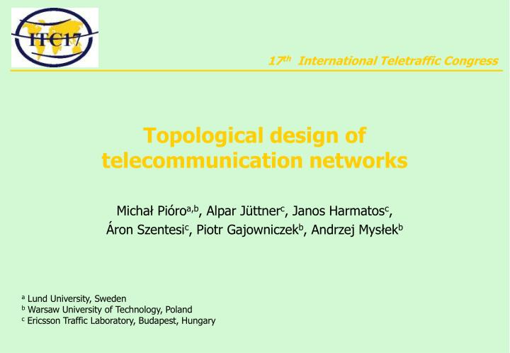 topological design of telecommunication networks n.