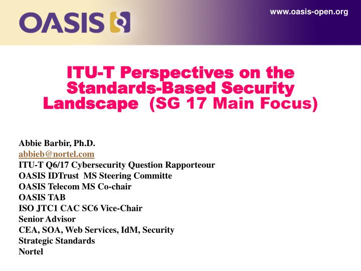 itu t perspectives on the standards based security landscape sg 17 main f ocus n.