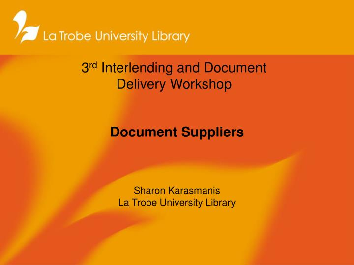 3 rd interlending and document delivery workshop n.