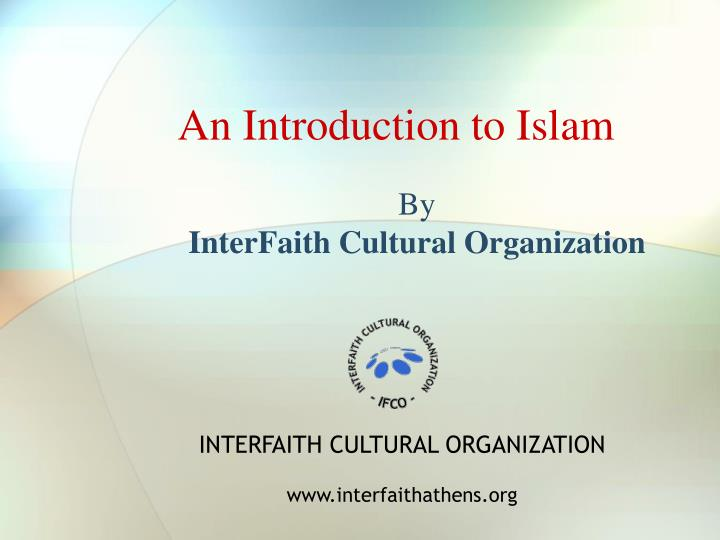 an introduction to islam by interfaith cultural organization n.