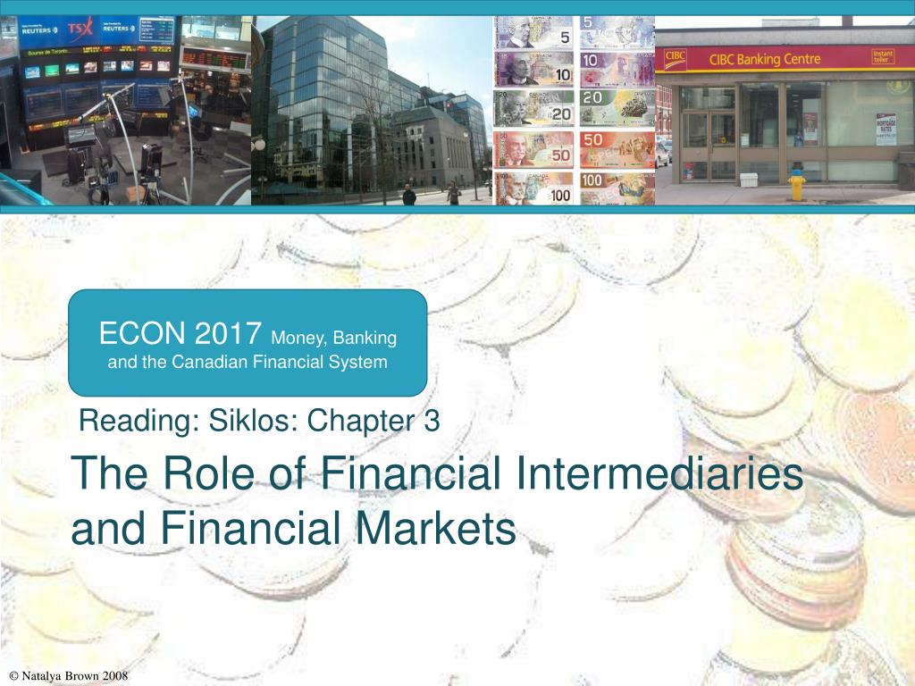 the role of financial intermediaries and financial markets l.