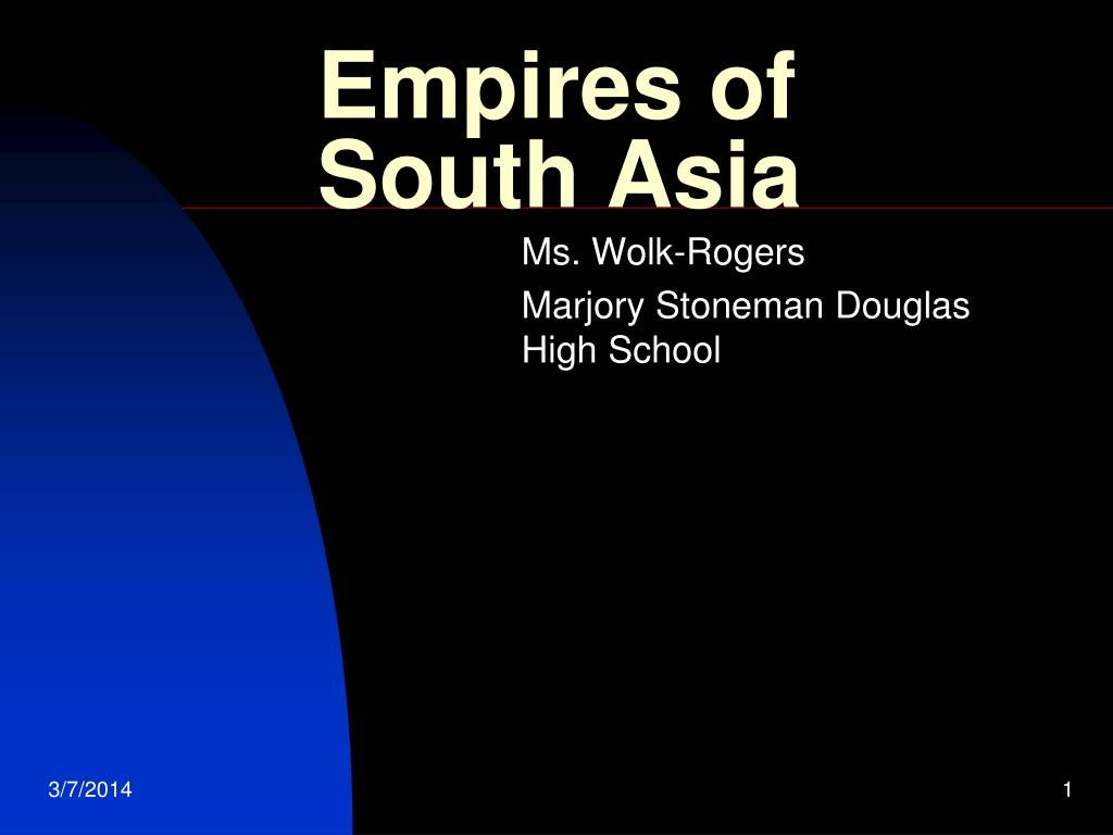empires of south asia l.