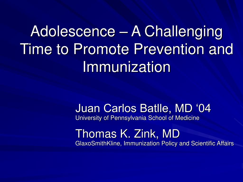 adolescence a challenging time to promote prevention and immunization l.