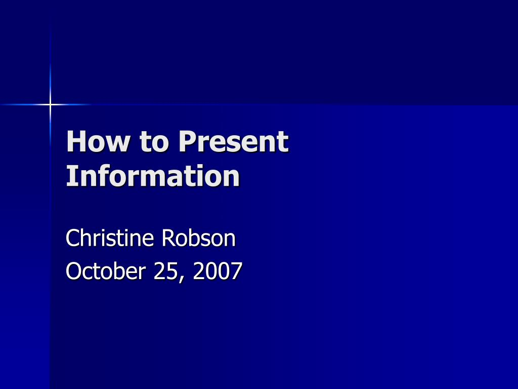 how to present information l.