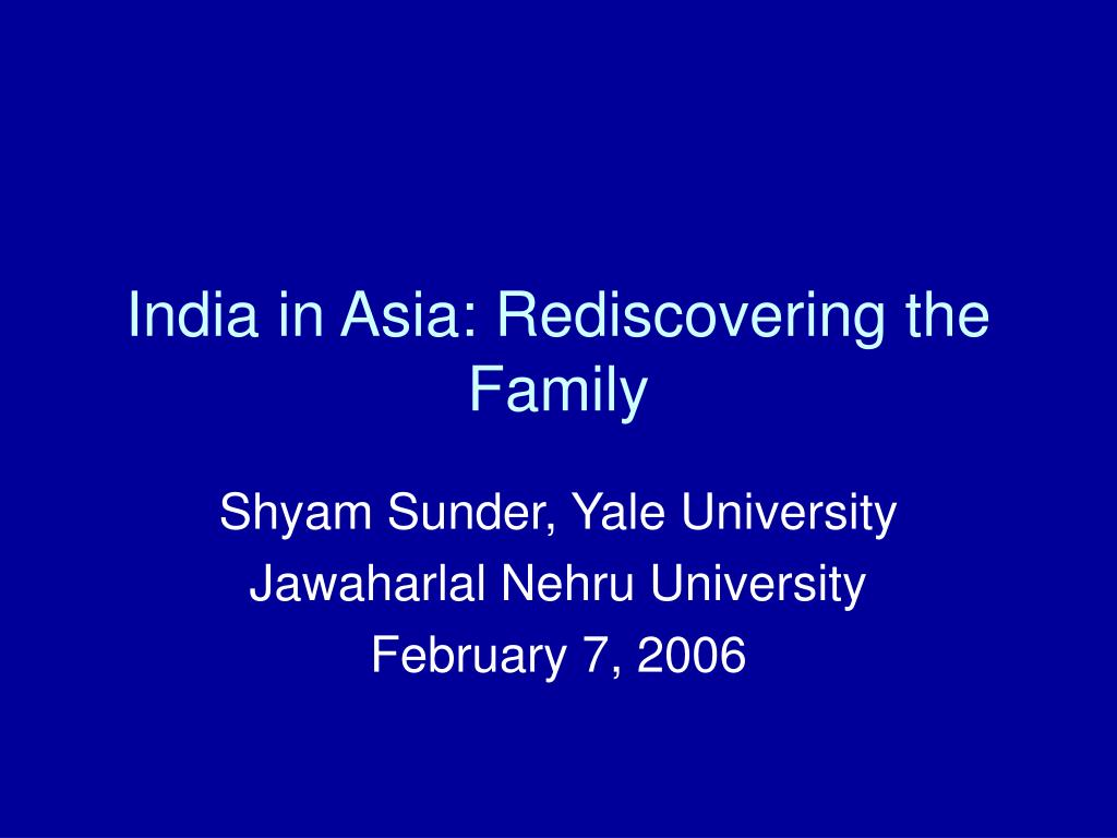 india in asia rediscovering the family l.