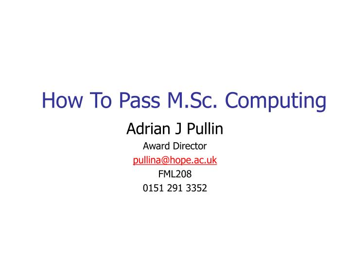 how to pass m sc computing n.