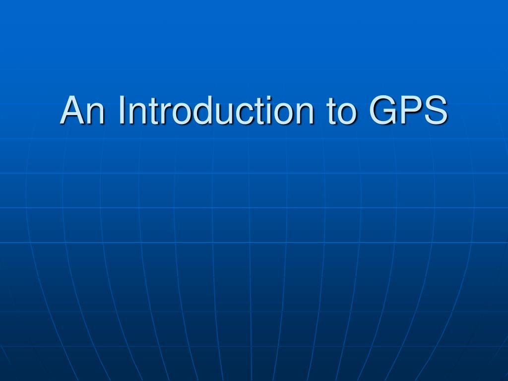 an introduction to gps l.