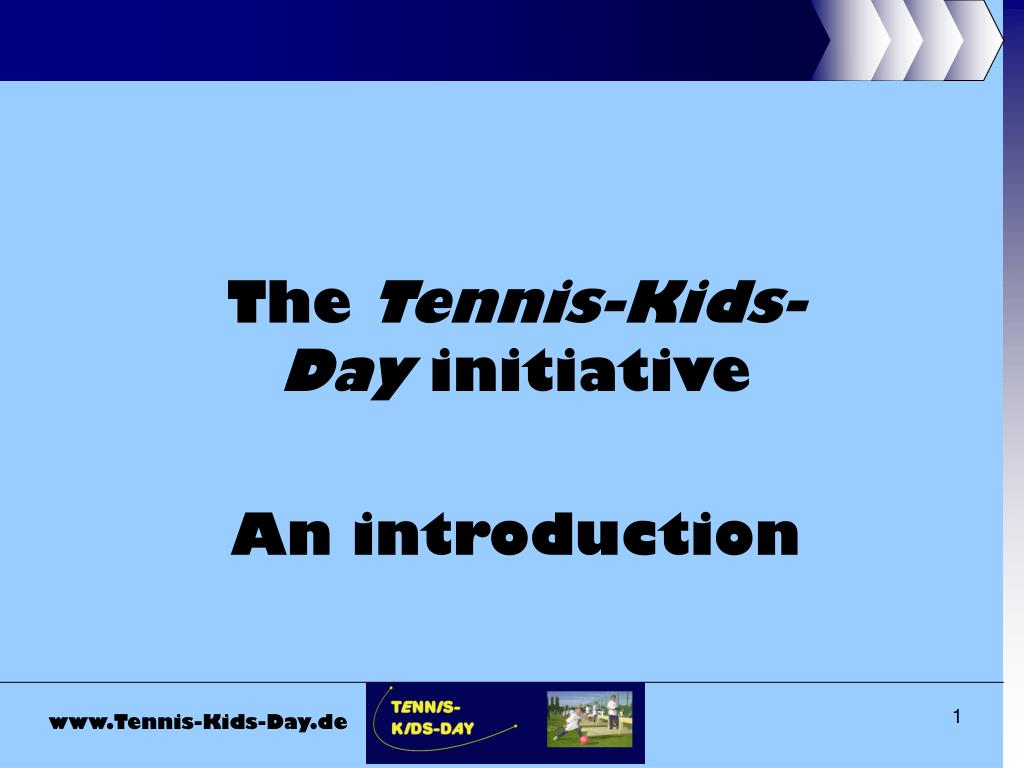 the tennis kids day initiative an introduction l.