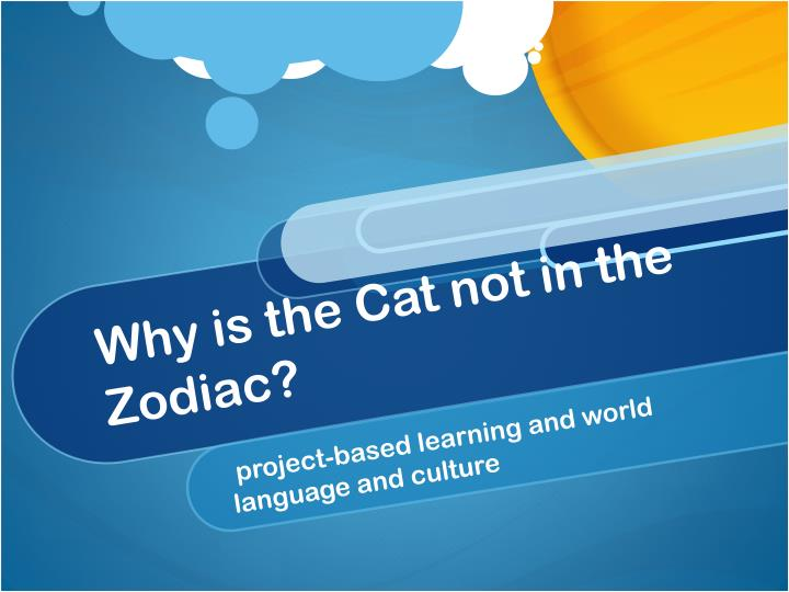 why is the cat not in the zodiac n.
