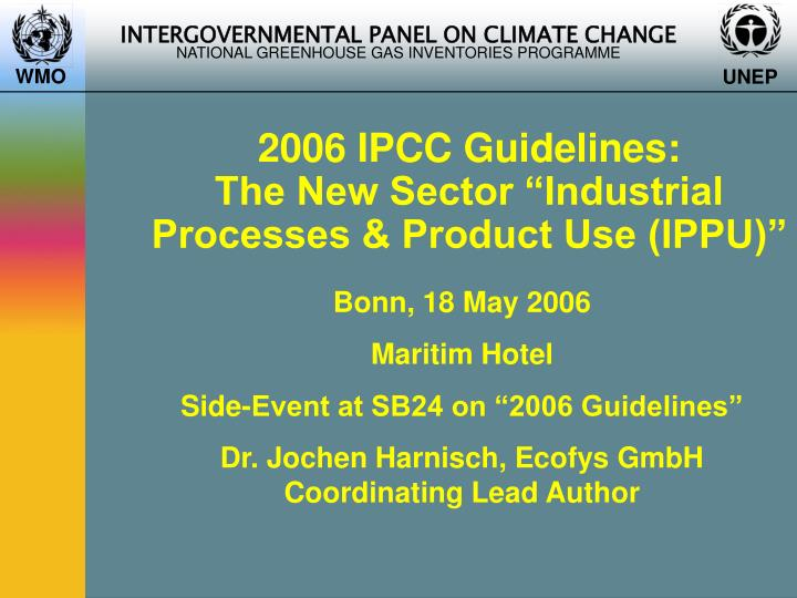 2006 ipcc guidelines the new sector industrial processes product use ippu n.