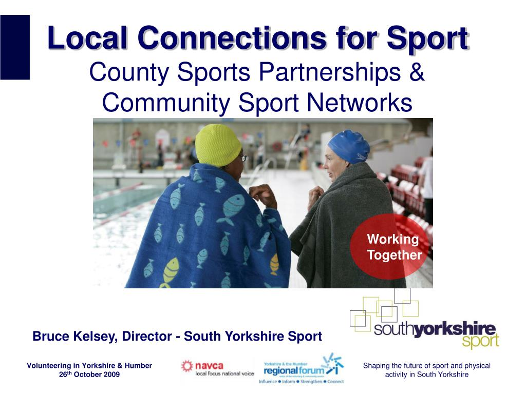 local connections for sport county sports partnerships community sport networks l.