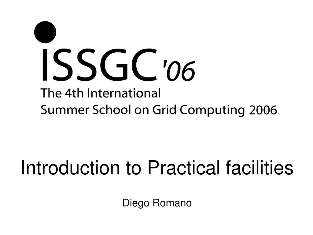 introduction to practical facilities diego romano l.