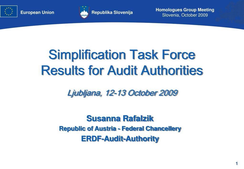simplification task force results for audit authorities ljubljana 12 13 october 2009 l.