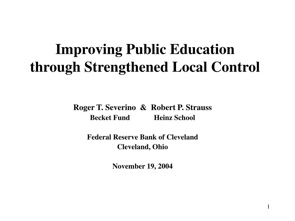 improving public education through strengthened local control l.