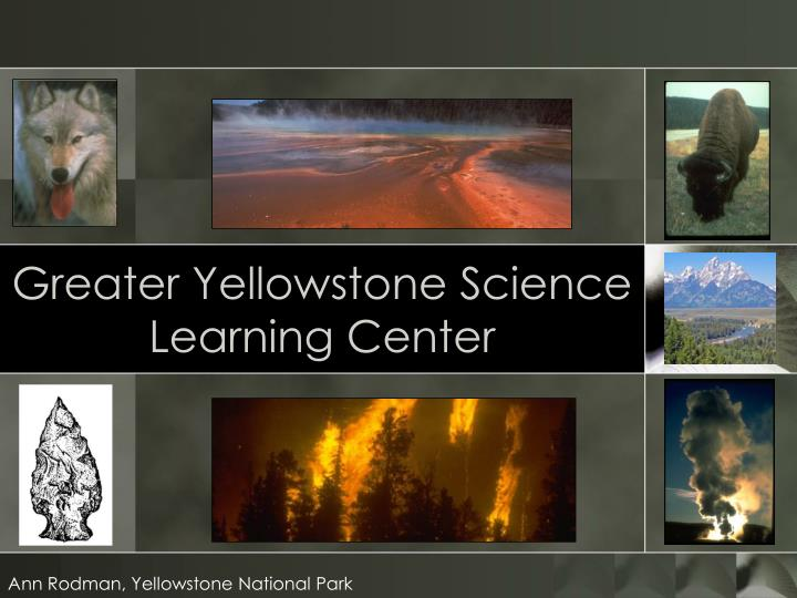 greater yellowstone science learning center n.