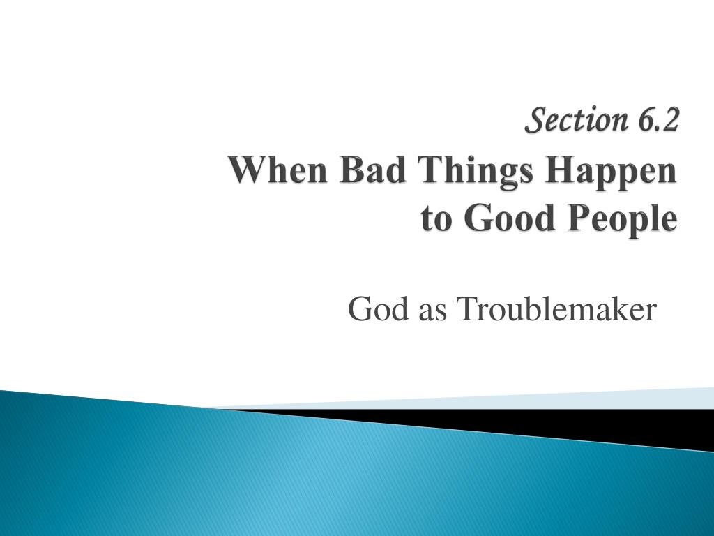 section 6 2 when bad things happen to good people l.