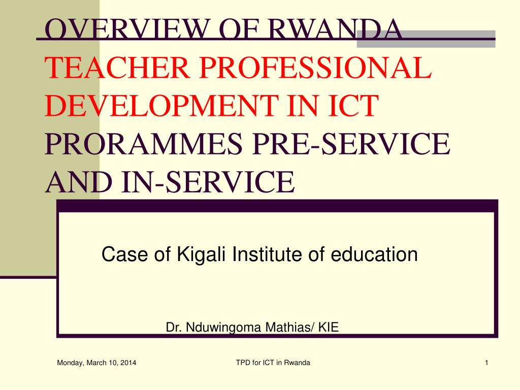 overview of rwanda teacher professional development in ict prorammes pre service and in service l.
