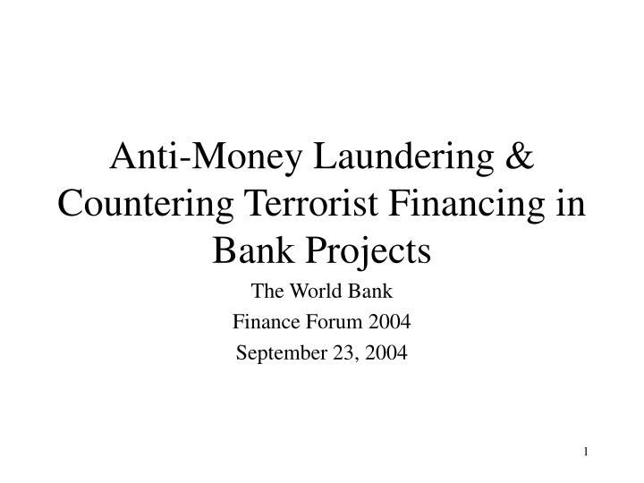 anti money laundering countering terrorist financing in bank projects n.