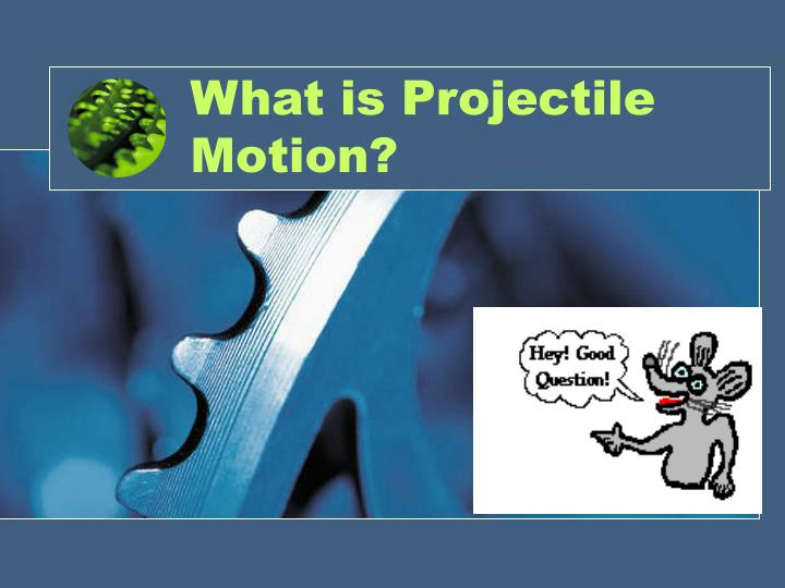 what is projectile motion n.