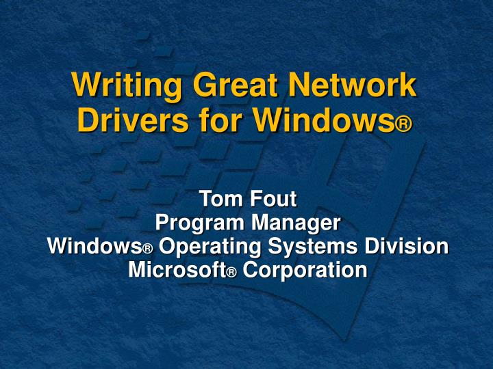 writing great network drivers for windows n.