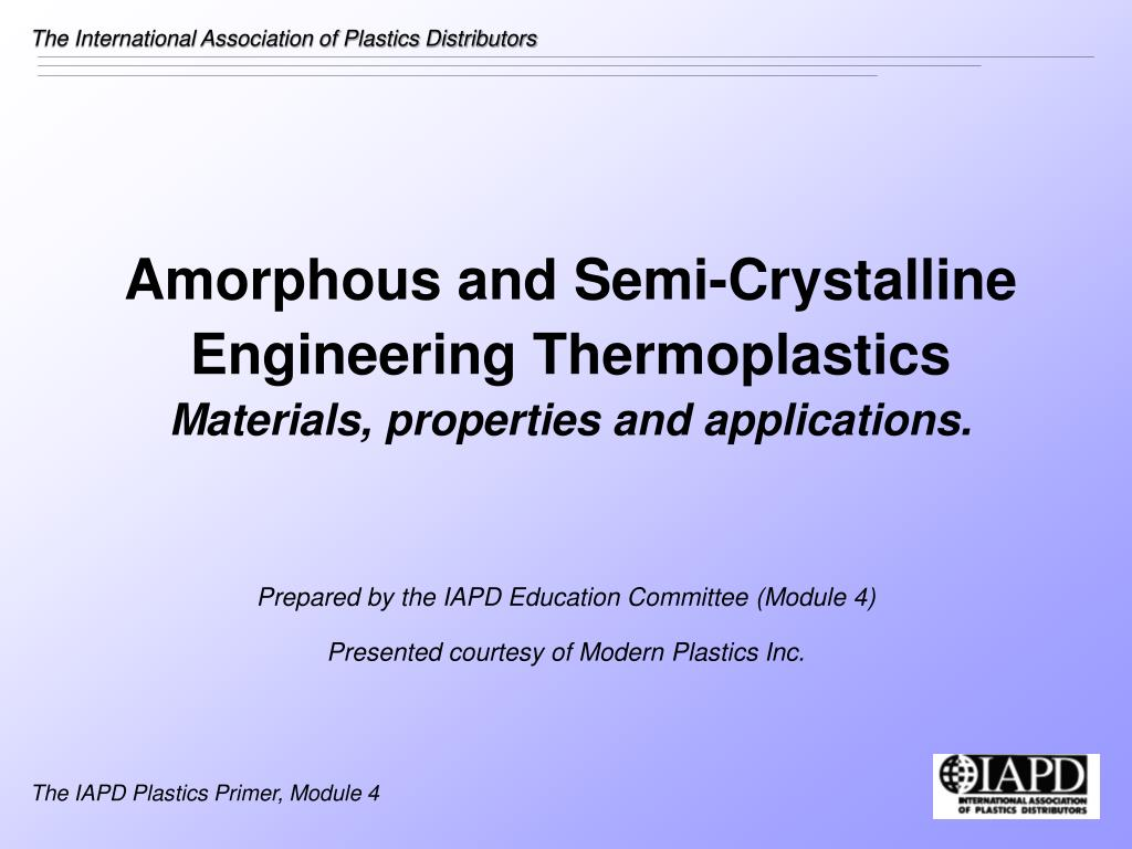 amorphous and semi crystalline engineering thermoplastics materials properties and applications l.