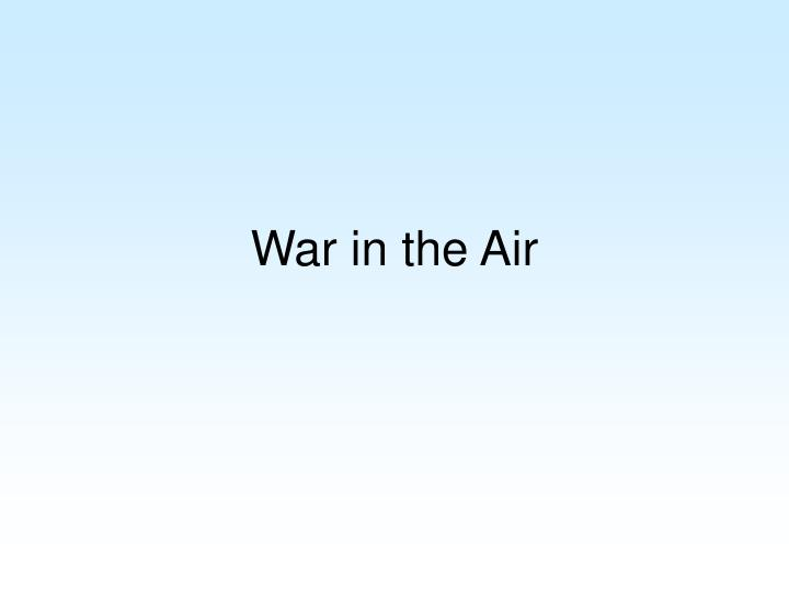 war in the air n.