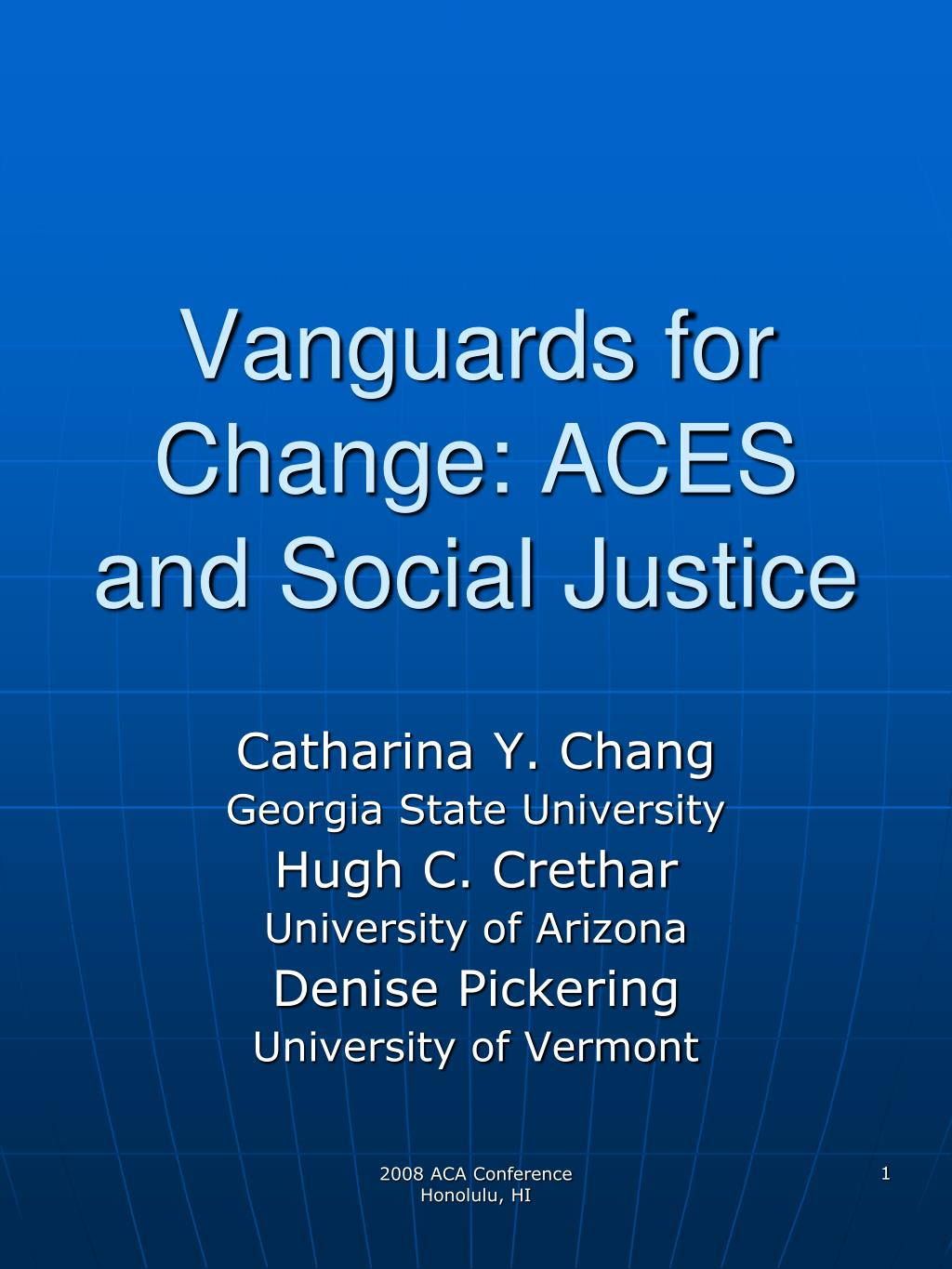 vanguards for change aces and social justice l.
